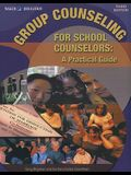 Group Counseling for School Counselors: A Practical Guide