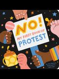 No!: My First Book of Protest