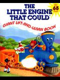 The Little Engine That Could Giant Lift-And-Learn Book