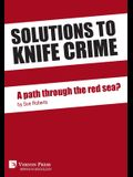 Solutions to knife crime: a path through the red sea?