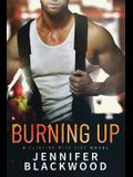 Burning Up (Flirting With Fire)