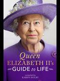 Queen Elizabeth II's Guide to Life