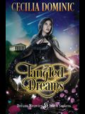 Tangled Dreams: A Dream Weavers and Truth Seekers Book