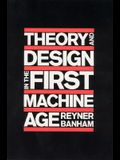 Theory and Design in the First Machine Age, 2nd Edition (MIT Press)