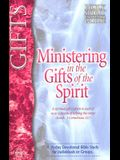 Ministering in the Gifts of the Spirit Study Guide