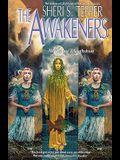 The Awakeners: Northshore & Southshore