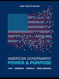 American Government, Brief: Power & Purpose