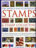 The World Encyclopedia of Stamps and Stamp Collecting: The Ultimate Illustrated Reference to Over 3000 of the World's Best Stamps, and a Professional