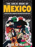 The Great Book of Mexico: Interesting Stories, Mexican History & Random Facts About Mexico