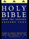 Ancient Eastern Text Bible-OE: George M. Lamsa's Translations from the Aramaic of the Peshitta