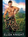 The Rebel Wears Plaid