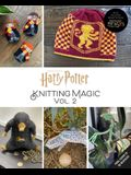 Harry Potter: Knitting Magic, Vol. 2 (Harry Potter Craft Books, Knitting Books)