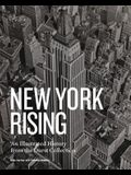 New York Rising: An Illustrated History from the Durst Collection