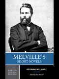 Melville's Short Novels: Authoritative Texts, Contexts, Criticism