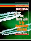 The One-Minute Guide to the Nautical Rules of the Road: A Boating Magazine Book