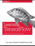 Learning Tensorflow: A Guide to Building Deep Learning Systems