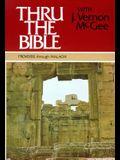 Thru the Bible Vol. 3: Proverbs Through Malachi
