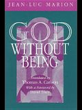 God Without Being: Hors-Texte (Religion and Postmodernism Series)