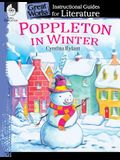 Poppleton in Winter: An Instructional Guide for Literature: An Instructional Guide for Literature