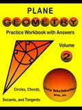 Plane Geometry Practice Workbook with Answers: Circles, Chords, Secants, and Tangents