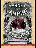 The Illustrated Varney the Vampire; or, The Feast of Blood - In Two Volumes - Volume I: A Romance of Exciting Interest - Original Title: Varney the Va