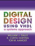 Digital Design Using VHDL