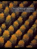Seeing Through Statistics (with CD-ROM and Infotrac) [With CDROM and Infotrac]