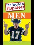 The World's Stupidest Men