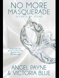 No More Masquerade, 2