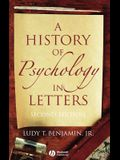 A History of Psychology in Letters