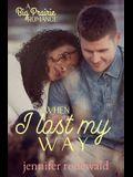 When I Lost My Way: A Big Prairie Romance