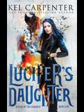 Lucifer's Daughter: Queen of the Damned Book One