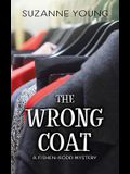 The Wrong Coat: A Fishen-Rodd Mystery