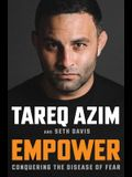 Empower: Conquering the Disease of Fear