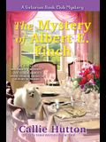 The Mystery of Albert E. Finch: A Victorian Bookclub Mystery