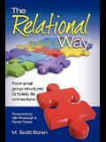The Relational Way: From Small Group Structures to Holistic Life Connections