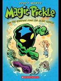 Magic Pickle And The Creature From The Black Legume