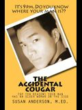 The Accidental Cougar: Top Ten Reasons Your Man Has an Older Woman on the Side