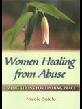 Women Healing from Abuse: Meditations for Finding Peace