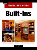 Built-Ins: Expert Advice from Start to Finish