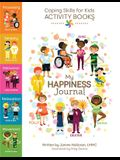 Coping Skills for Kids Activity Books: My Happiness Journal