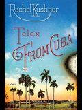 Telex from Cuba