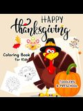 Thanksgiving Coloring Book for Toddlers: Over 25 Fun and Easy Happy Thanksgiving Day Coloring Pages for Kids, Toddlers and Preschool (Thanksgiving Boo