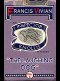 The Laughing Dog: An Inspector Knollis Mystery