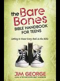 The Bare Bones Bible(r) Handbook for Teens: Getting to Know Every Book in the Bible