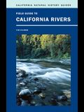 Field Guide to California Rivers
