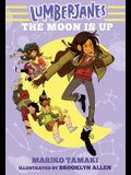 Lumberjanes: The Moon Is Up