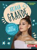 Ariana Grande: Music Superstar