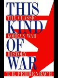 This Kind of War (H)
