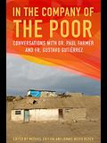In the Company of the Poor: Conversations with Dr. Paul Farmer and Father Gustavo Gutierrez